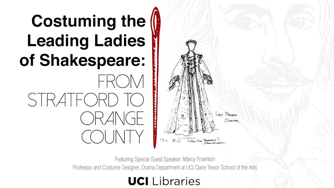 Costuming the Leading Ladies of Shakespeare: From Stratford to Orange County