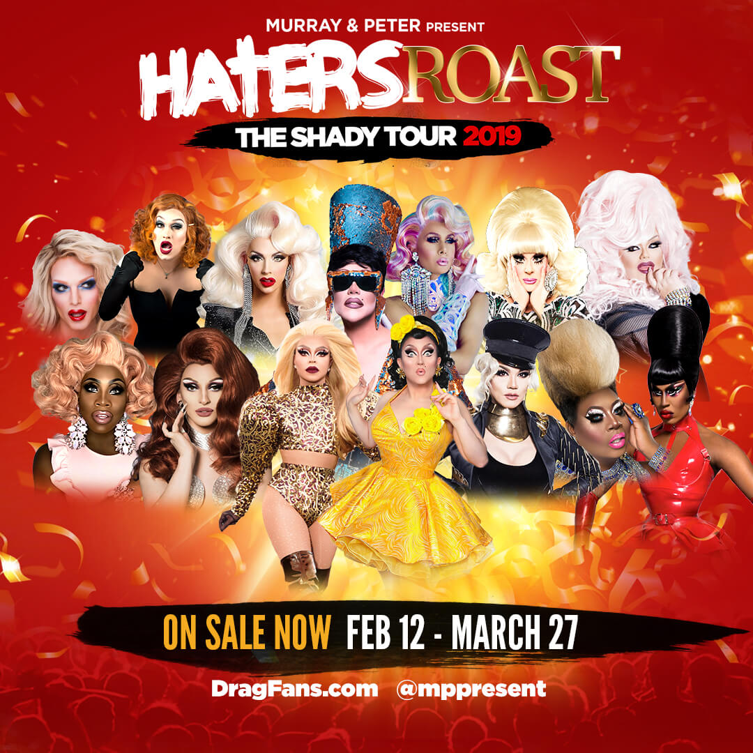 Haters Roast: The Shady Tour, Sat. 2/23, 7 PM
