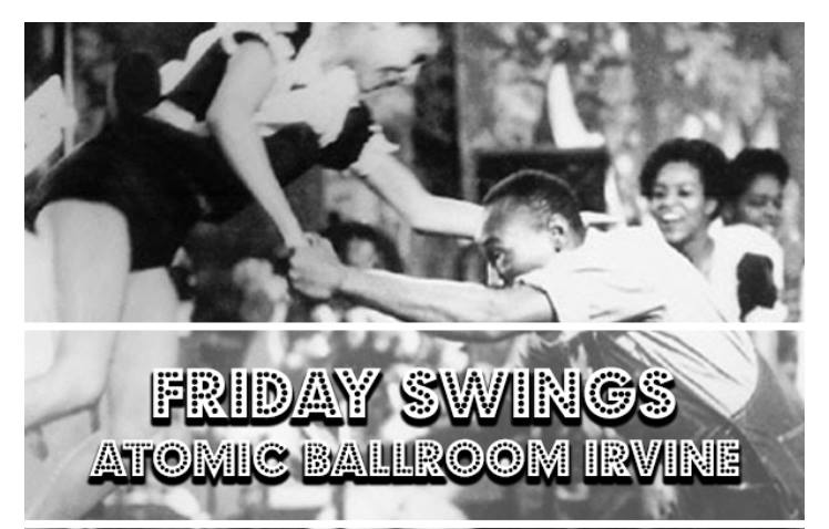 Big Bang Swing: Fridays at Atomic Ballroom!