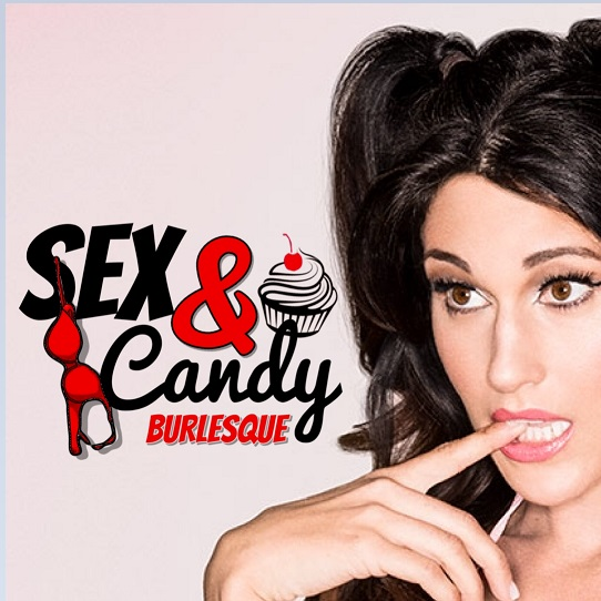 Sex and Candy Burlesque