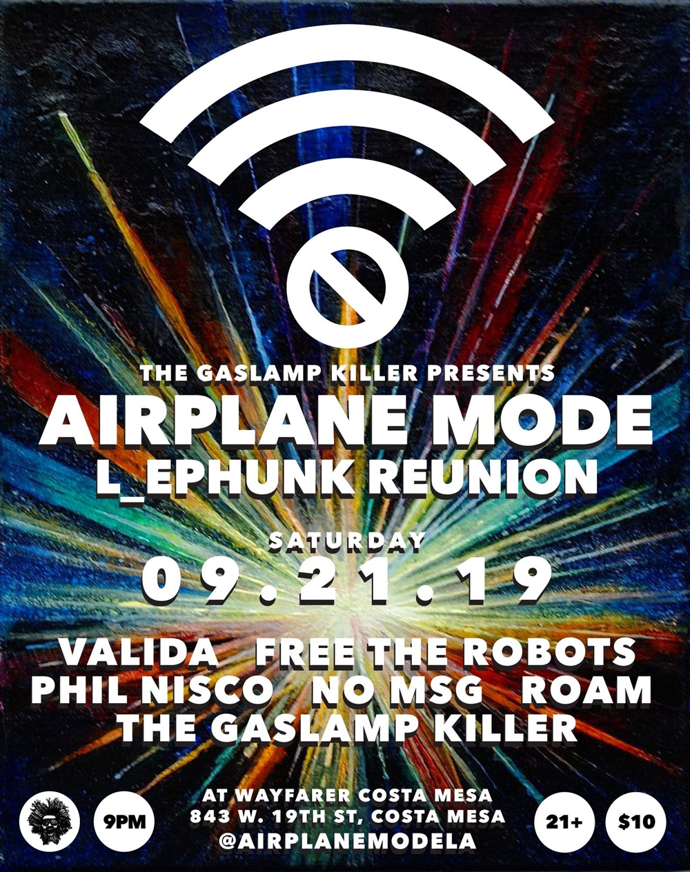 Airplane Mode: L_ephunk Reunion feat. The Gaslamp Killer, Free The Robots, Valida and more